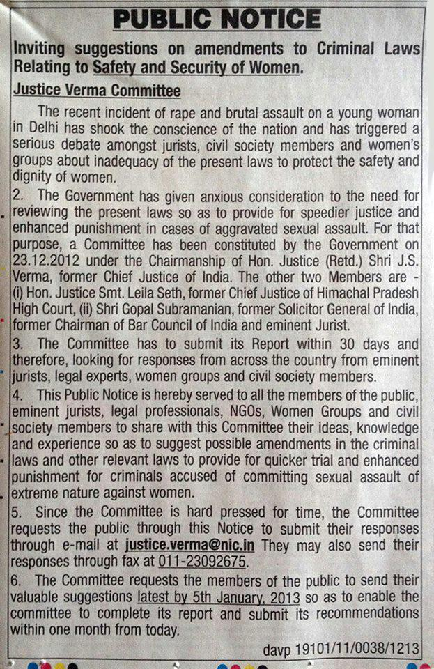 Justice Verma has invited public to offer suggestions to improve the performance of the legal system while it handles crimes against women.