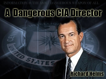 "Richard M. Helms, the CIA Director from 1966 to 1973. He was skeptical about the likely success of large- scale covert operations that are meant to manipulate political and economic conditions in other countries. However, in Richard Helms, Intelligence in service to Liberty found an unsurpassed Champion. In his words, he had stated the limitations of Intelligence Service, ""GOD DID NOT GIVE PRESCIENCE TO HUMAN BEINGS."""