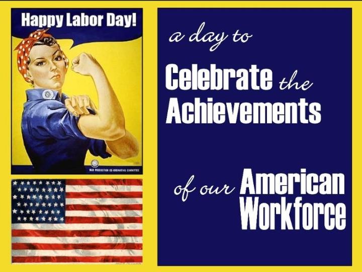 WHOLE BODY - WHOLE LOVE - WHOLE HOLIDAY: THE FIRST MONDAY IN SEPTEMBER IS A LEGAL HOLIDAY IN HONOR OF THE LABORER, THE HARD-WORKING HOURLY WAGE EARNERS AND OTHER WORKERS.
