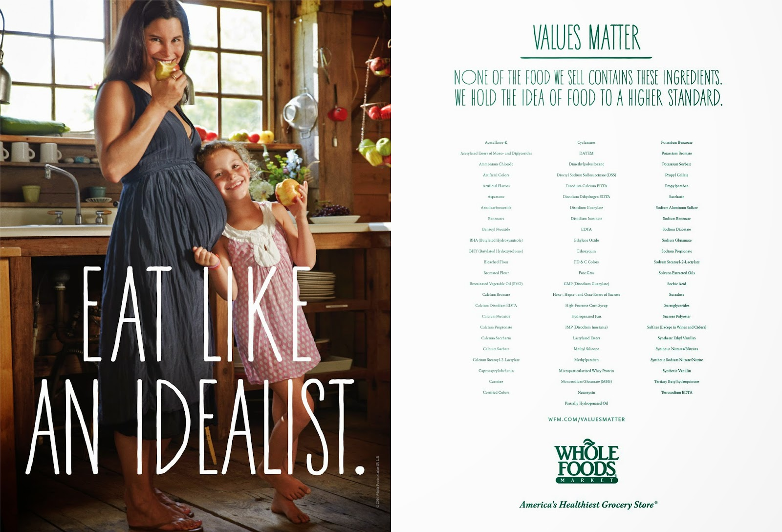 "WHOLE FOOD - WHOLE IDEALISM vs PRAGMATISM : WHOLE FOODS LAUNCHED A VERY EXPENSIVE ADVERTISEMENT CAMPAIGN TO PROMOTE ITS VISION, ITS PHILOSOPHY OF IDEALISM IN EATING, AND TO CALL ITSELF AS ""AMERICA'S HEALTHIEST GROCERY STORE."""