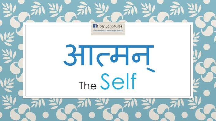 SPIRITUALITY SELF - AHAM BRAHMASMI - UNITY VS IDENTITY : THE SPIRIT, SOUL, OR ATMAN HAS TO BE INTERPRETED AS THE VITAL, ANIMATING PRINCIPLE THAT IS PRIMARILY INVOLVED IN ESTABLISHING MAN'S PHYSICAL EXISTENCE IN THE WORLD AND THE ISSUE IS NOT ABOUT ITS EXISTENCE WHEN SEPARATED FROM HUMAN BODY.