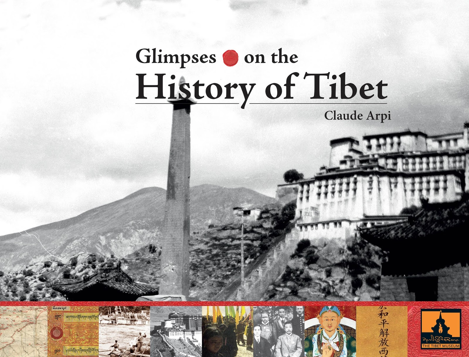... book glimpses on the history of tibet published by the tibet museum in