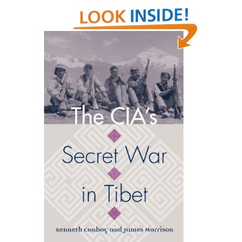 TIBET AWARENESS - PROJECT CIRCUS. THE CIA'S SECRET WAR IN TIBET BY KENNETH CONBOY AND JAMES MORRISON.