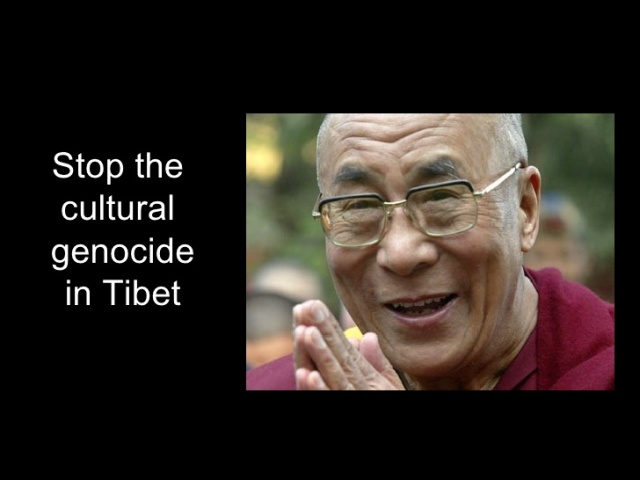 TROUBLE IN TIBET - STOP THE CULTURAL GENOCIDE.